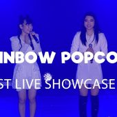 Rainbow Popcorn 1ST LIVE SHOWCASE 2018.8.26